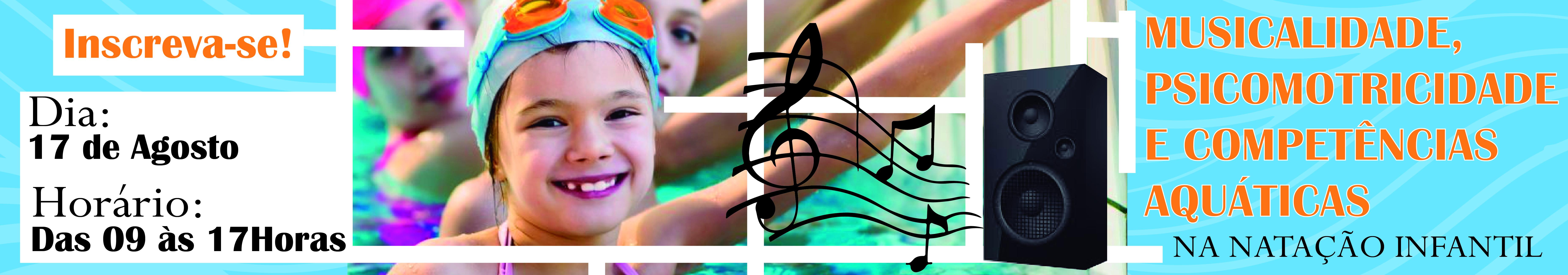 Musicalidade, Psicomotricidade e Competências aquáticas na natação infantil