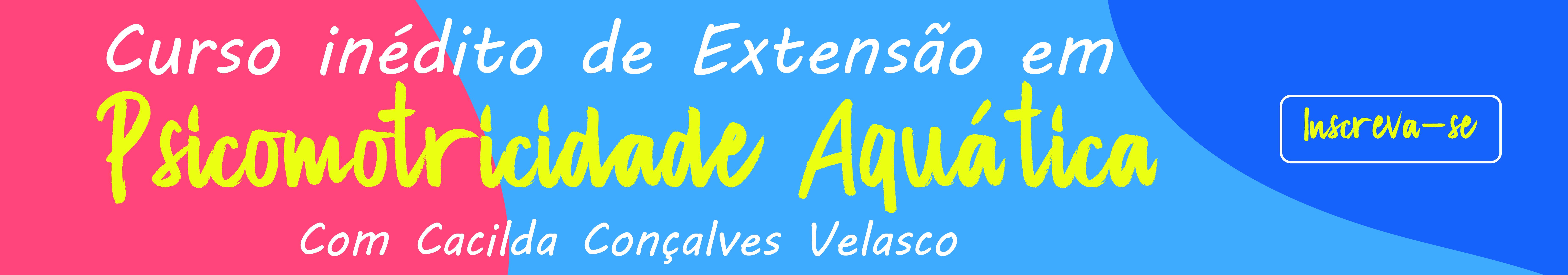 EXTENSÃO PSICOMOTRICIDADE AQUÁTICA